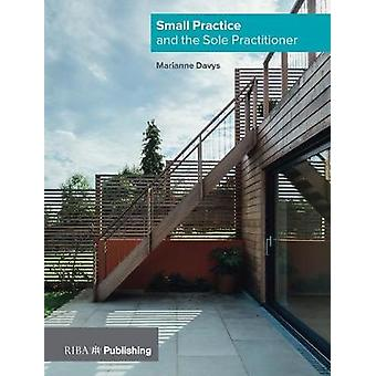 Small Practice and the Sole Practitioner by Marianne Davys Architects