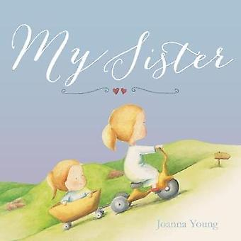 My Sister by Joanna Young - 9781912076512 Book