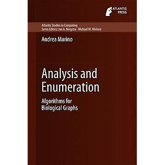 Analysis and Enumeration  Algorithms for Biological Graphs by Marino & Andrea