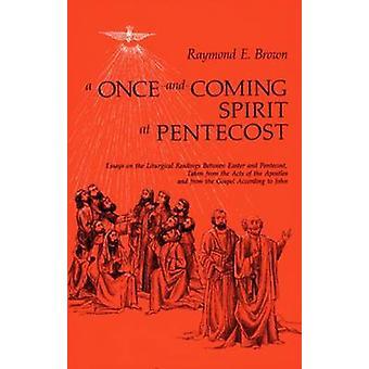 En gång-och-kommande anda på pingst - Essäer om den liturgiska Readi