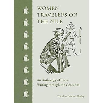 Voyageuses sur le Nil: une anthologie de l'écriture du voyage à travers les siècles