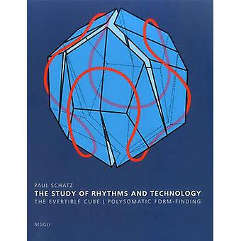 The Study of Rhythms and Technology - The Evertible Cube. Polysomatic