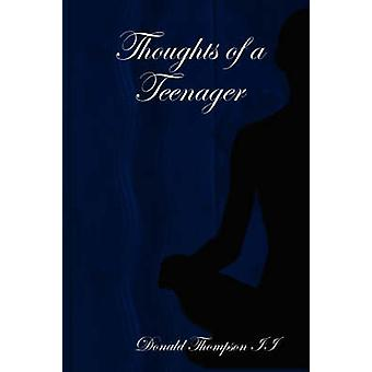 Thoughts of a Teenager by Thompson II & Donald