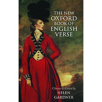 New Oxford Book of English Verse 12501950 by Helen Gardner