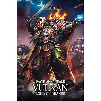 Vulkan Lord of Drakes by David Annandale