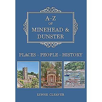 AZ of Minehead  Dunster by Lynne Cleaver