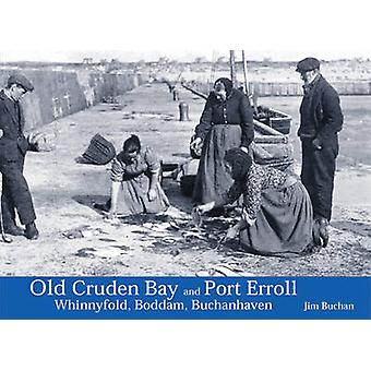 Old Cruden Bay and Port Erroll - Whinnyfold - Boddam and Buchanhaven b
