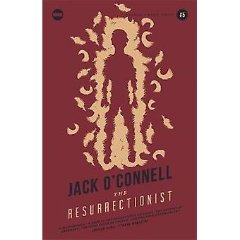 The Resurrectionist by Jack O Connell