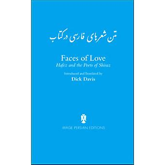 Persian Text of the Poems in Faces of Love Hafez and the Poets of Shiraz by Khatun & Jahan Malek