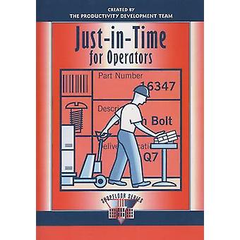 JustinTime for Operators by Productivity Press Development Team