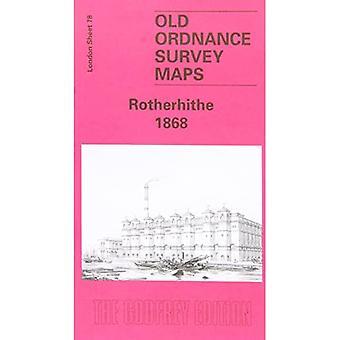 Rotherhithe 1867: London Sheet 078.1 (Old Ordnance Survey Maps of London)