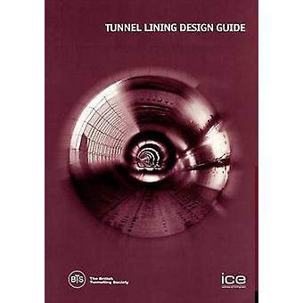 Tunnel Lining Design Guide by British & Tunnelling Society