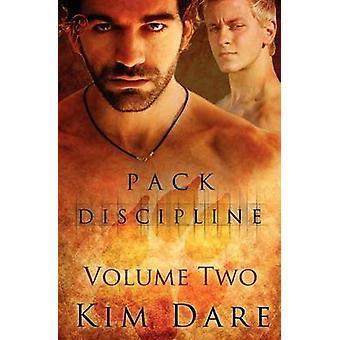 Pack Discipline Vol 2 by Dare & Kim
