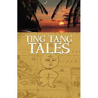 Ting Tang Tales by Singh & D. R.