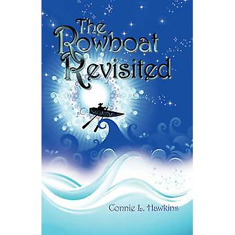 The Rowboat Revisited by Hawkins & Connie L.
