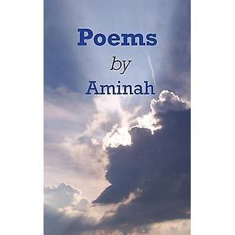 Poems by Aminah by Rahman & Aminah
