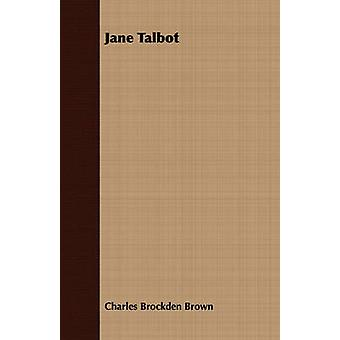 Jane Talbot by Brown & Charles Brockden