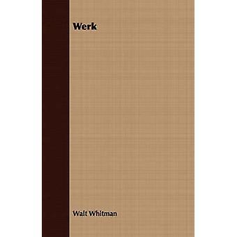 Werk by Whitman & Walt