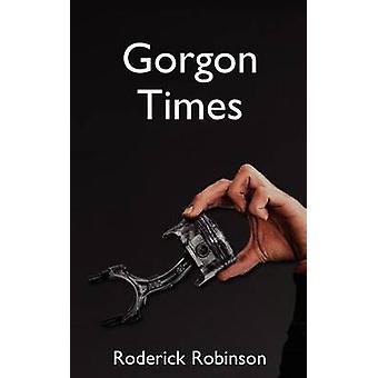 Gorgon Times by Robinson & Roderick