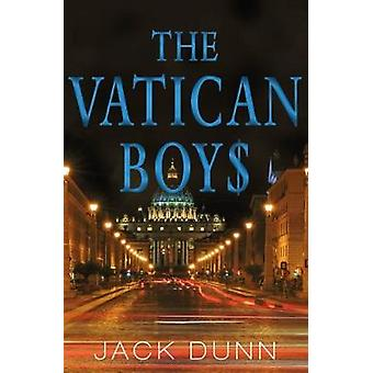 The Vatican Boys by Dunn & Jack