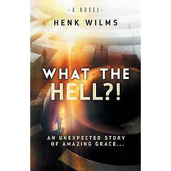 What the Hell by Wilms & Henk