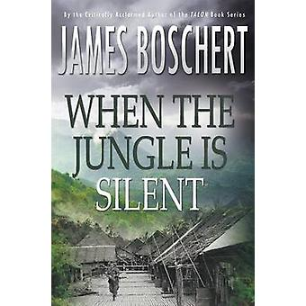 When The Jungle is Silent by Boschert & James