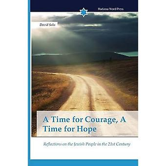 A Time for Courage A Time for Hope by Saks David