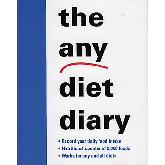 The Any Diet Diary Count Your Way to Success by M Evans and Company Inc