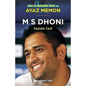 M S Dhoni Captain Cool by Memon & Ayaz