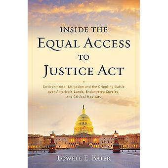 Inside the Equal Access to Justice Act by Lowell Baier