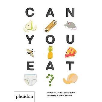 Can You Eat? by Joshua David Stein - 9780714878829 Book