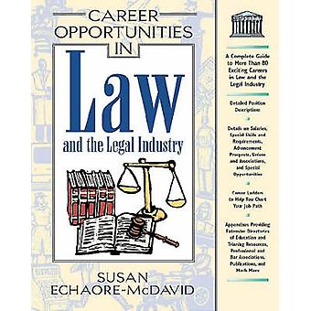Career Opportunities in Law and the Legal Industry by Susan Echaore-M