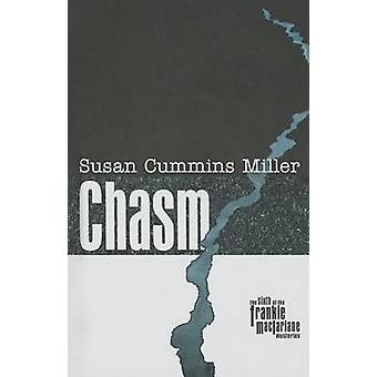 Chasm by Susan Cummins Miller - 9780896729148 Book