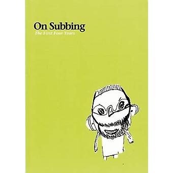 On Subbing - The First Four Years by David Roche - 9780972696753 Book