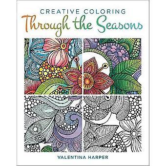 Creative Coloring Through the Seasons door Valentina Harper - 978149720