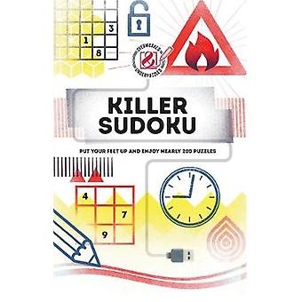 Killer Sudoku - Put your feet up and enjoy nearly 200 puzzles by Tim D