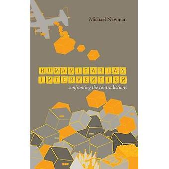 Humanitaire interventie - confrontatie met de tegenstrijdigheden door Michael
