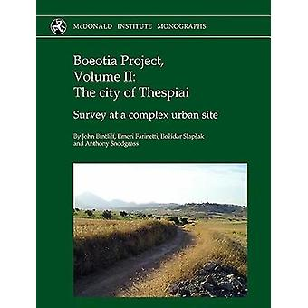 Boeotia Project - Volume II - The City of Thespiai - Survey at a Comple