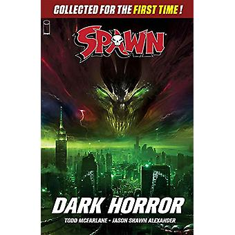 Spawn - Dark Horror by Todd McFarlane - 9781534313101 Book
