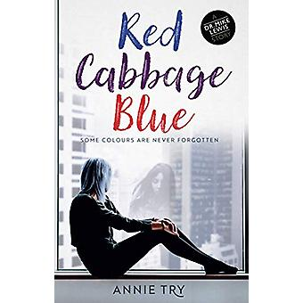 Red Cabbage Blue by Annie Try - 9781912726110 Book