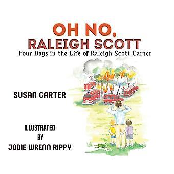 Oh No Raleigh Scott by Carter & Susan