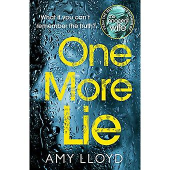 One More Lie - This chilling psychological thriller will hook you from