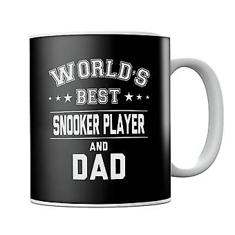 Worlds Best Snooker Player And Dad Mug