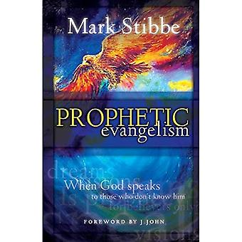 Prophetic Evangelism: When God Speaks to Those Who Don't Know Him