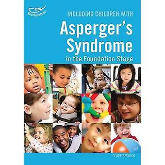 Mukaan lukien Asperger's-syndroomaa sairastavat lapset säätiön vaiheessa b