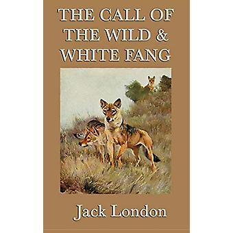 The Call of the Wild & White Fang by Jack London - 9781515429005