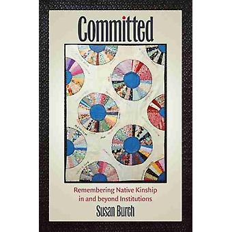 Committed by Susan Burch