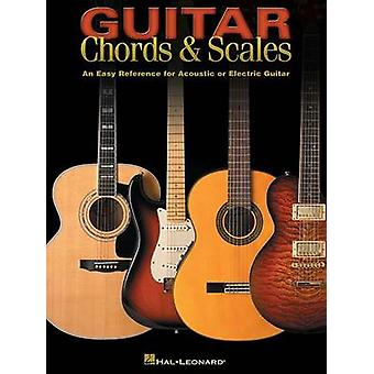 Guitar Chords and Scales by Edited by Hal Leonard Corp