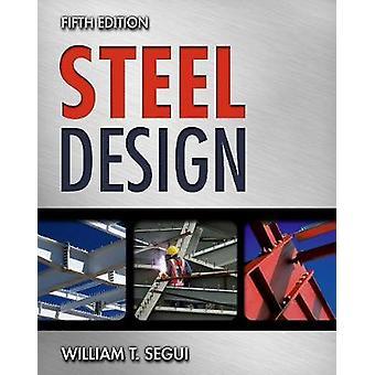 Steel Design by William Segui