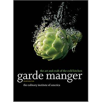 Garde Manger by The Culinary Institute of America CIA